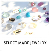 SELECT MADE JEWELRY 【 JUPITER 代官山店 】